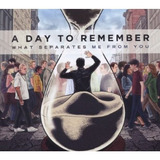 Cd A Day To Remember What Separates Me From You [import]